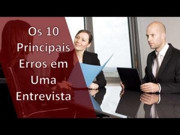 10 Principais erros de uma entrevista de emprego